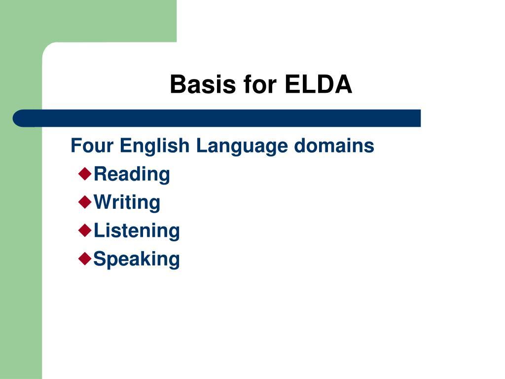 Basis for ELDA