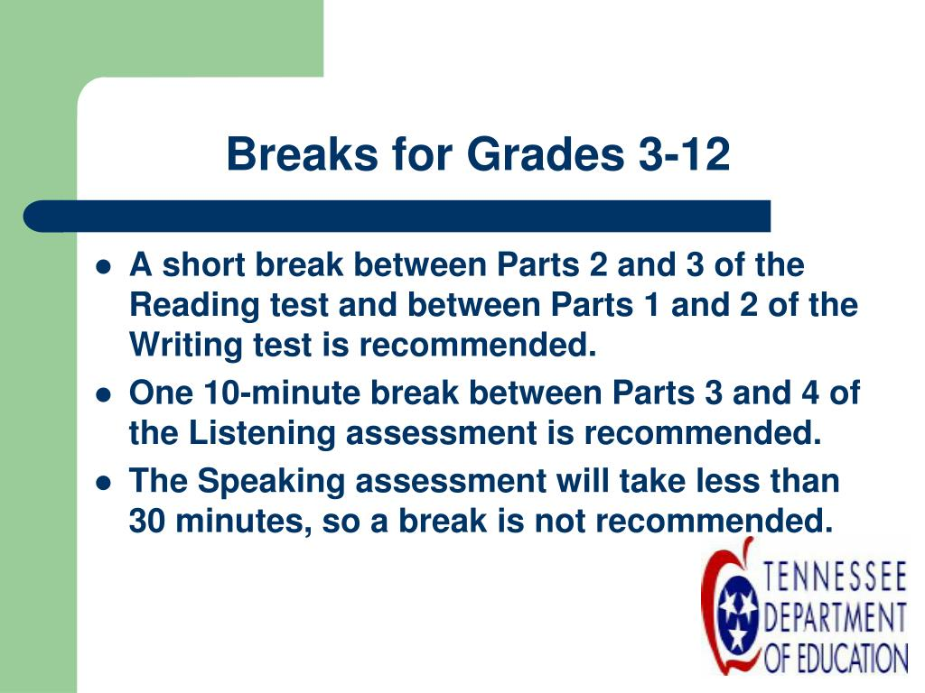 Breaks for Grades 3-12