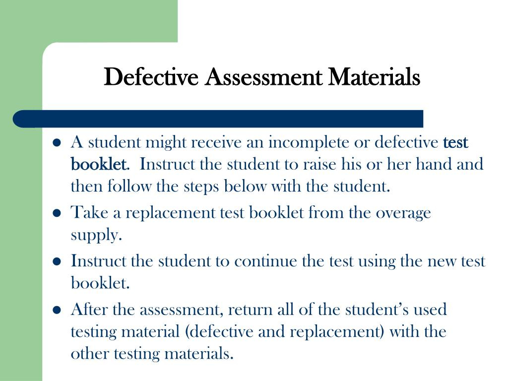 Defective Assessment Materials