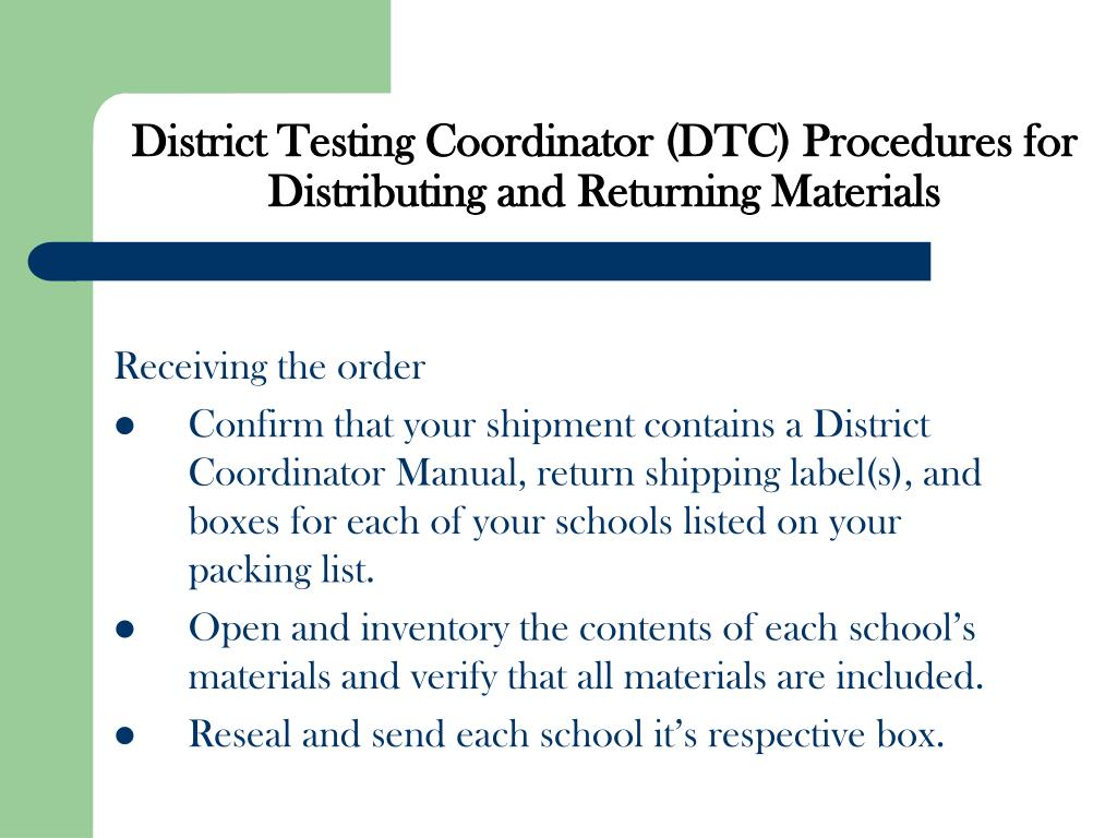 District Testing Coordinator (DTC) Procedures for Distributing and Returning Materials