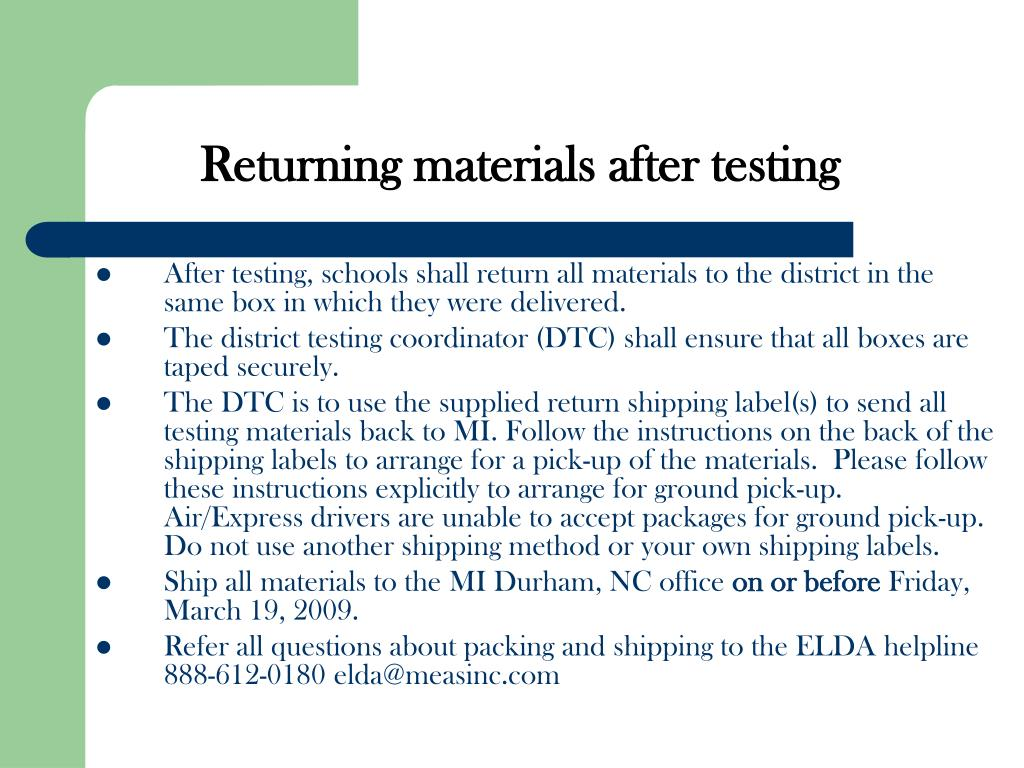 Returning materials after testing