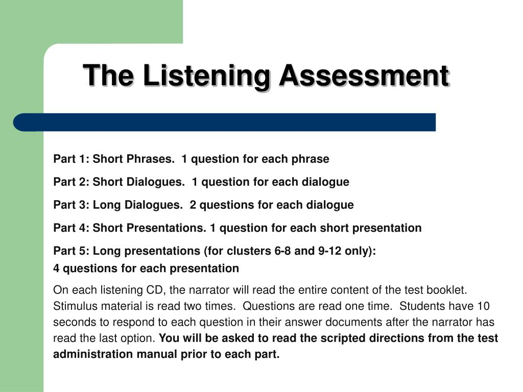 The Listening Assessment