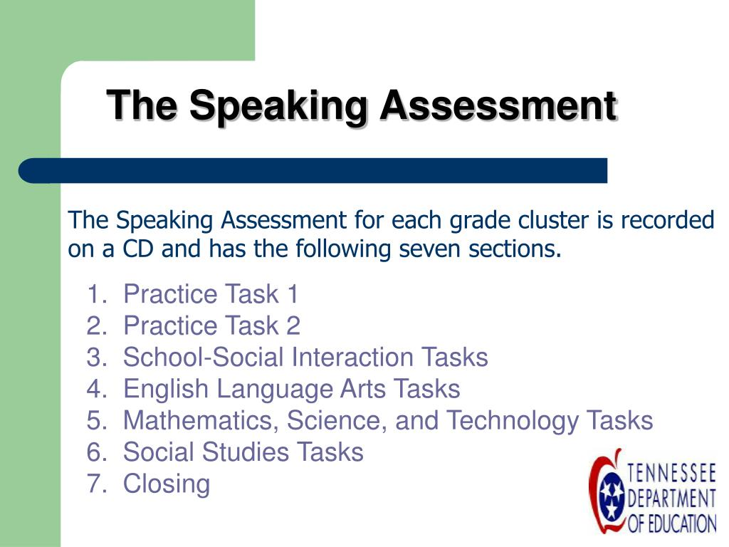 The Speaking Assessment