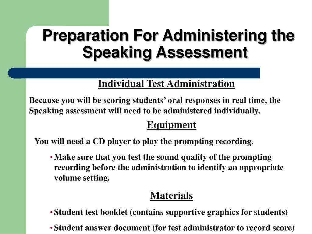Preparation For Administering the Speaking Assessment