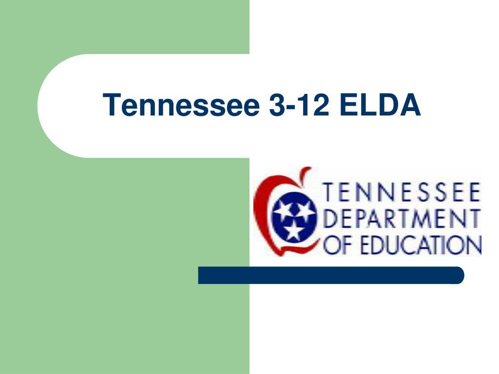 Tennessee 3-12 ELDA