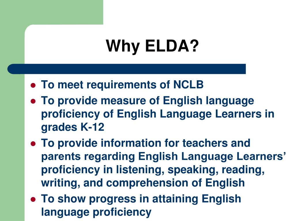 Why ELDA?