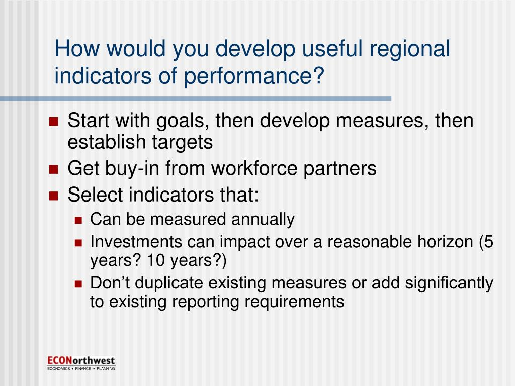 How would you develop useful regional indicators of performance?