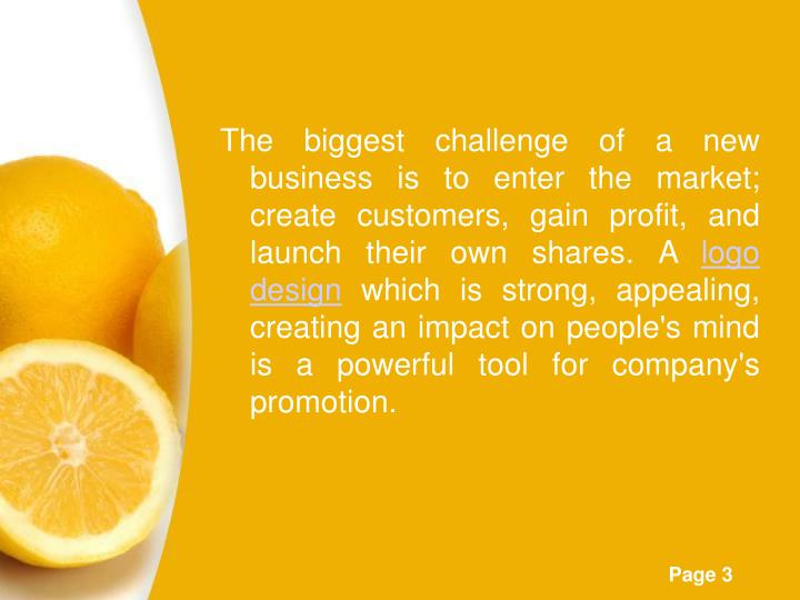 The biggest challenge of a new business is to enter the market; create customers, gain profit, and l...