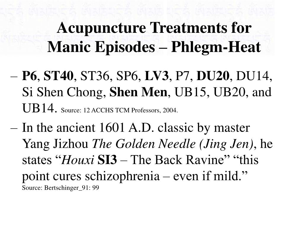Acupuncture Treatments for Manic Episodes – Phlegm-Heat