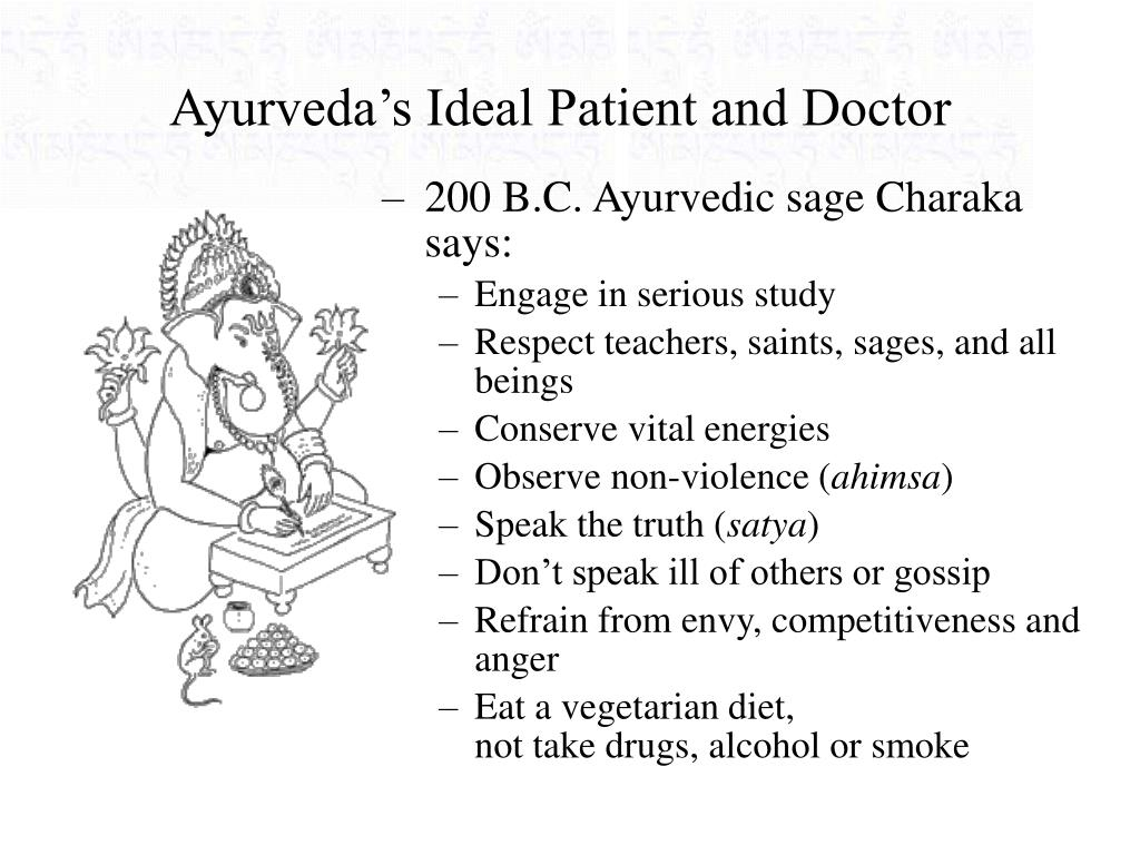 Ayurveda's Ideal Patient and Doctor