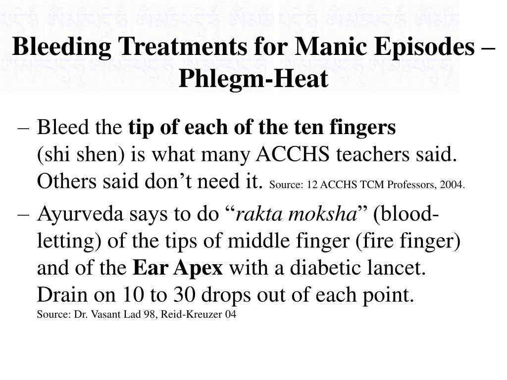 Bleeding Treatments for Manic Episodes – Phlegm-Heat