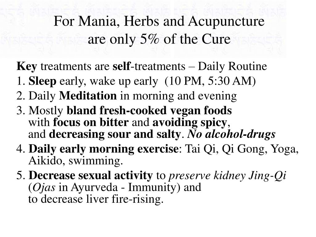 For Mania, Herbs and Acupuncture
