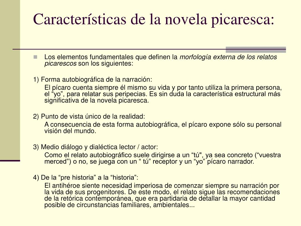 Características de la novela picaresca: