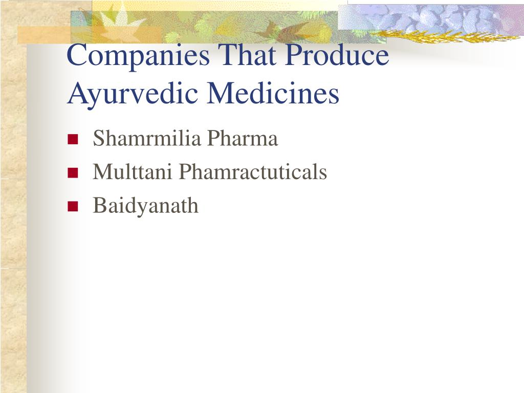 Companies That Produce Ayurvedic Medicines