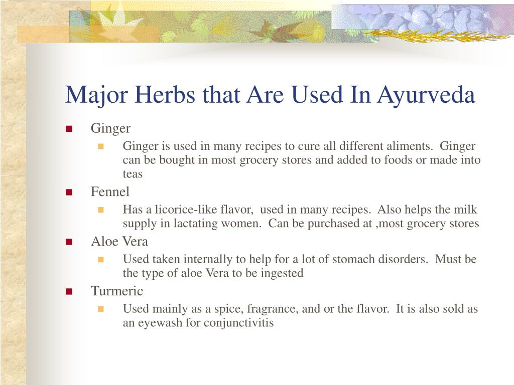 Major Herbs that Are Used In Ayurveda