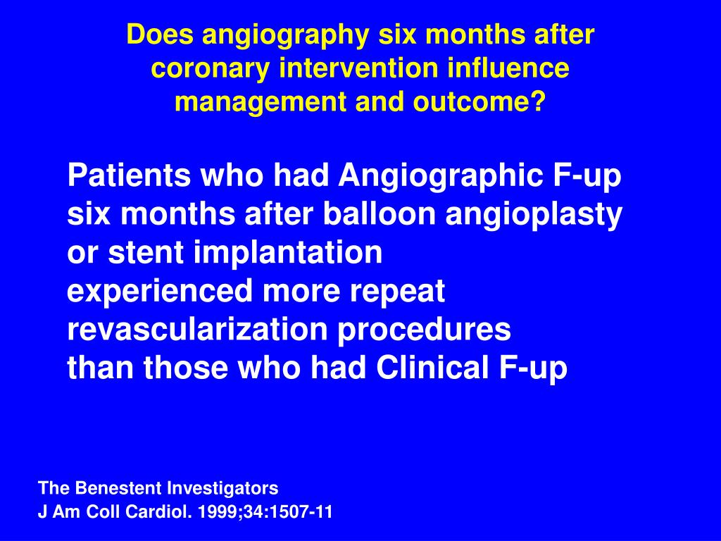 Does angiography six months after