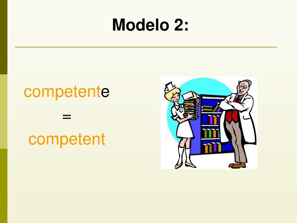 Modelo 2: