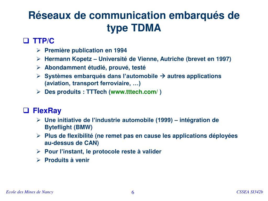 Réseaux de communication embarqués de type TDMA