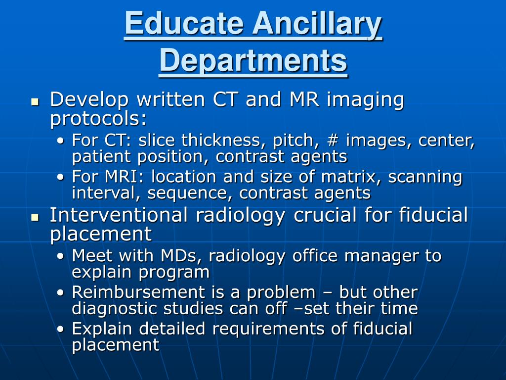 Educate Ancillary Departments
