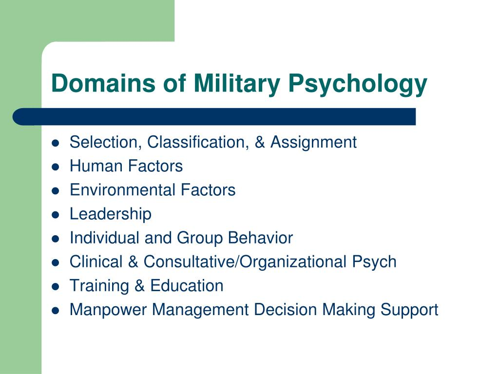 Domains of Military Psychology