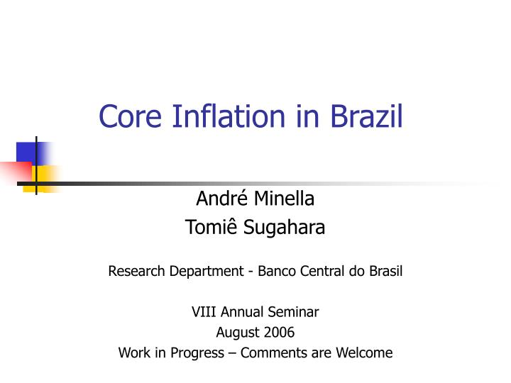 Core inflation in brazil l.jpg