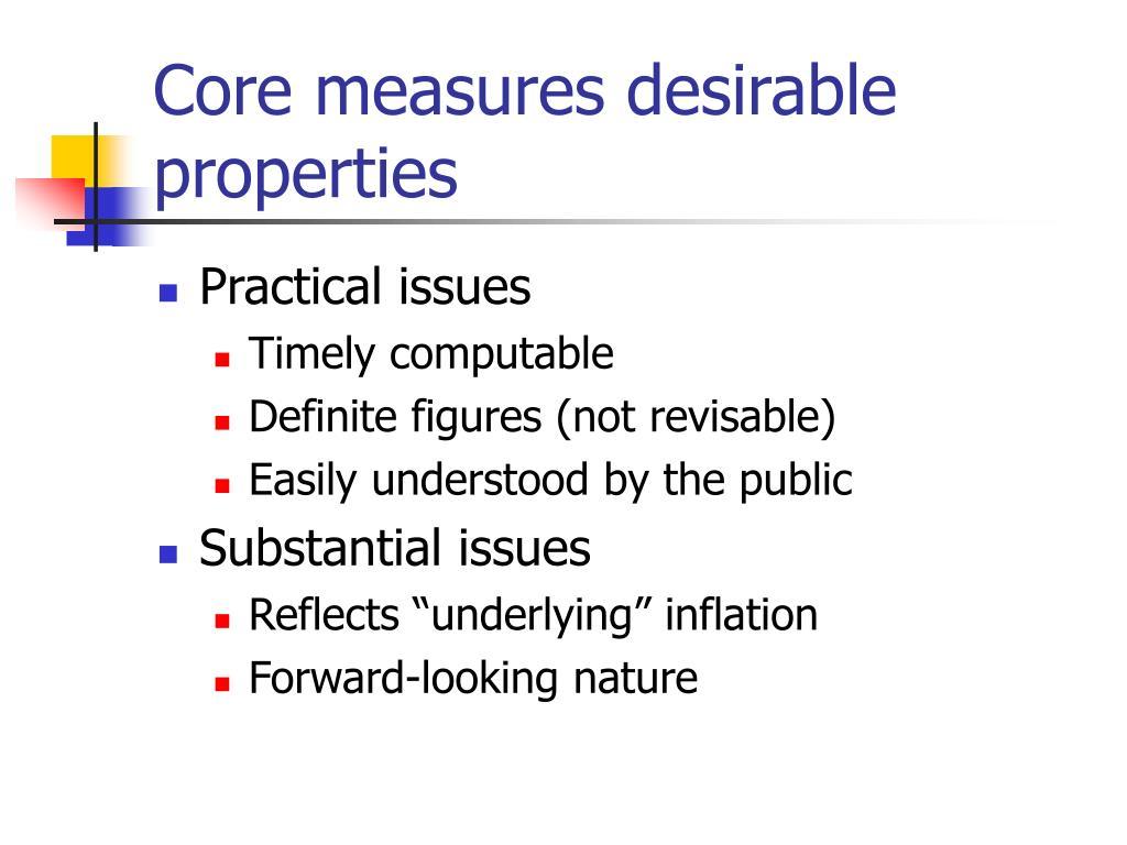 Core measures desirable properties
