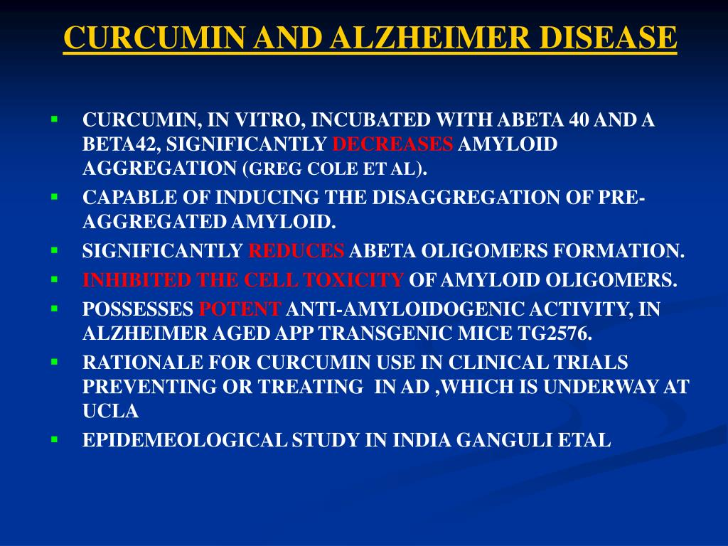 CURCUMIN AND ALZHEIMER DISEASE