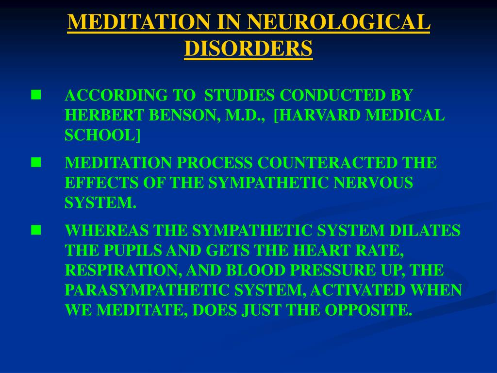MEDITATION IN NEUROLOGICAL DISORDERS