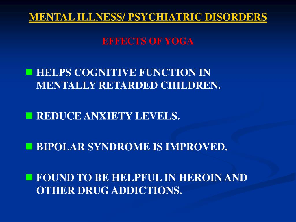 MENTAL ILLNESS/ PSYCHIATRIC DISORDERS