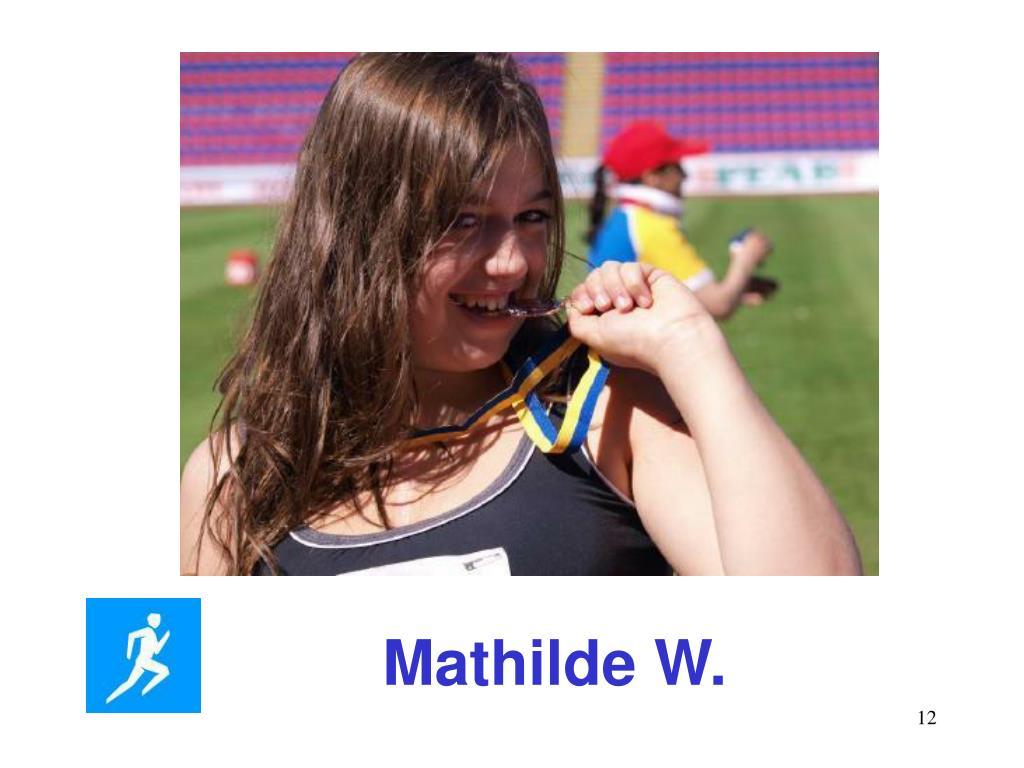 Mathilde W.