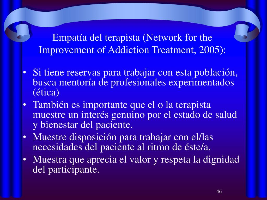 Empatía del terapista (Network for the Improvement of Addiction Treatment, 2005):