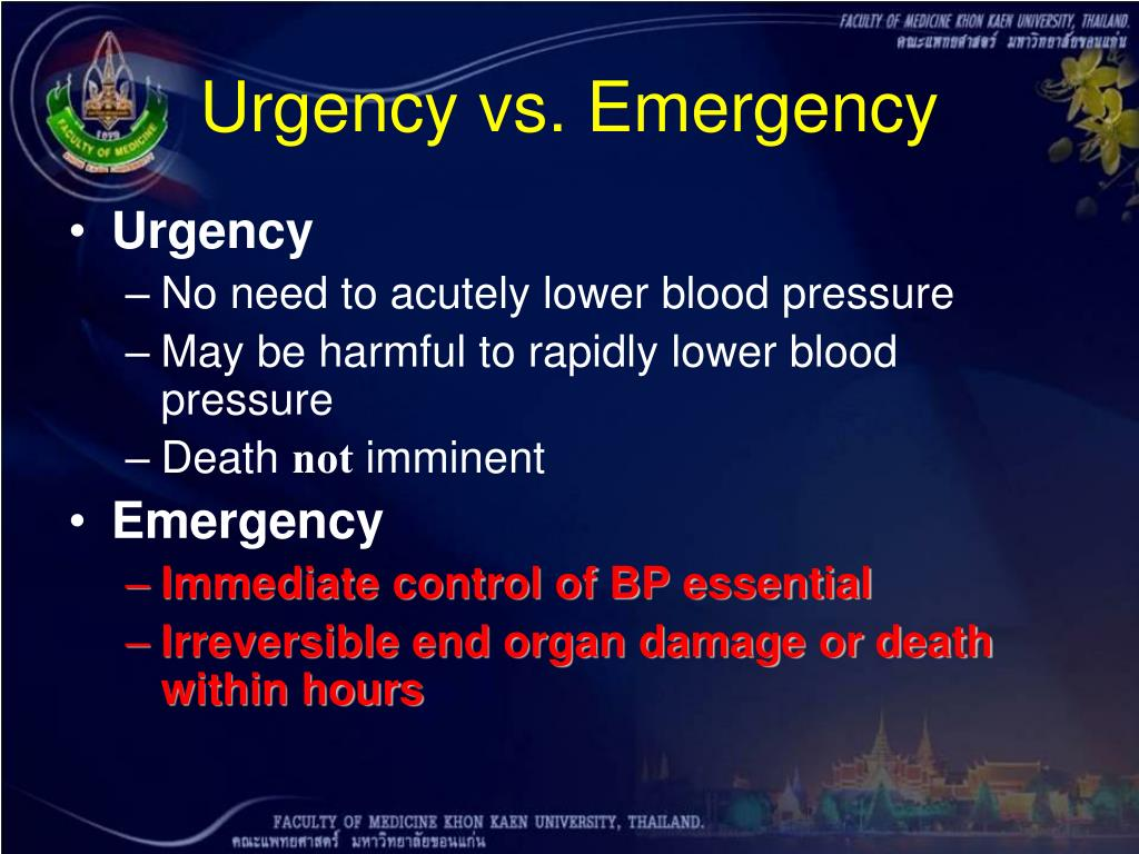 Urgency vs. Emergency