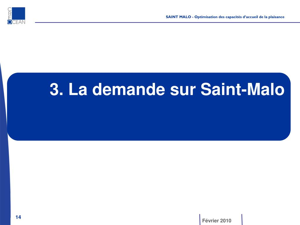 3. La demande sur Saint-Malo