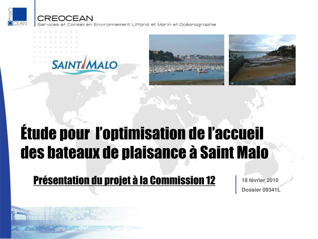 Étude pour  l'optimisation de l'accueil des bateaux de plaisance à Saint Malo