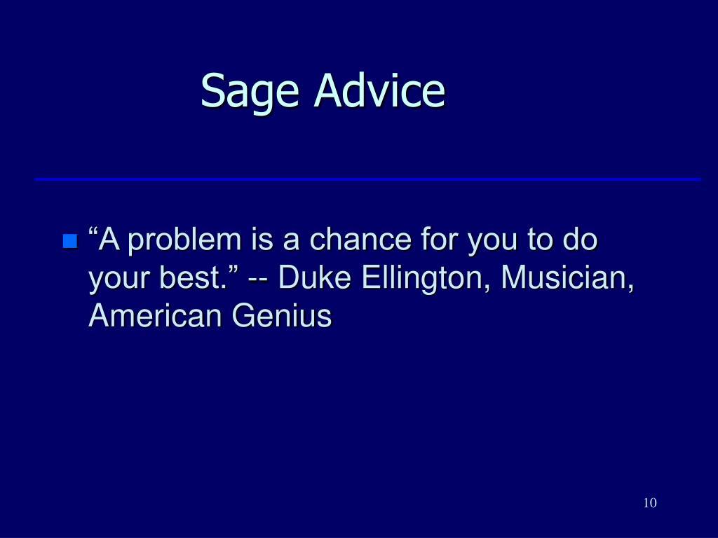 Sage Advice