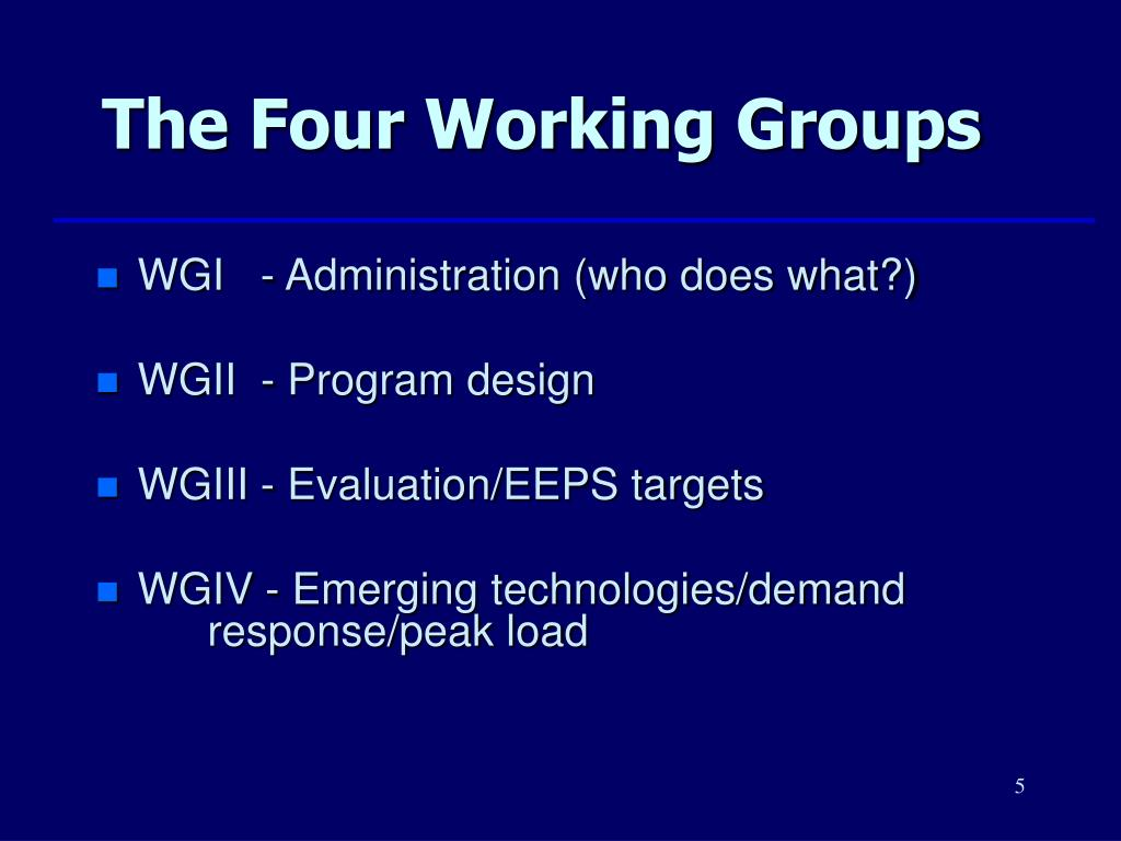 The Four Working Groups