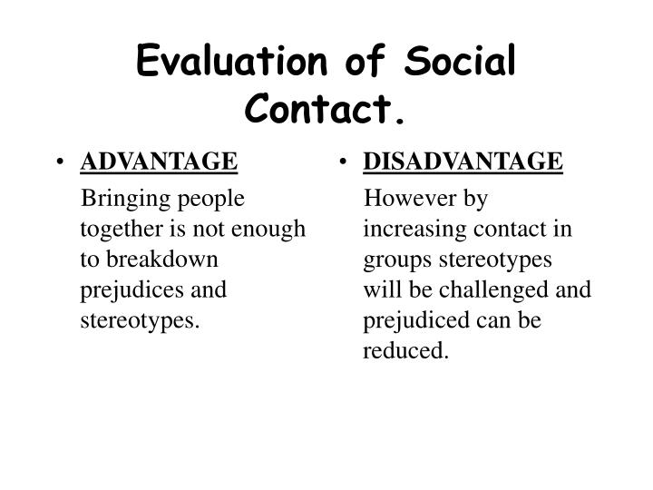 Evaluation of social contact
