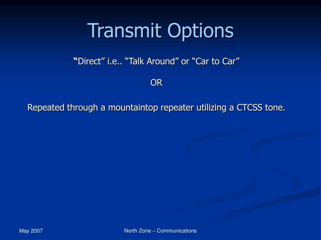 Transmit Options