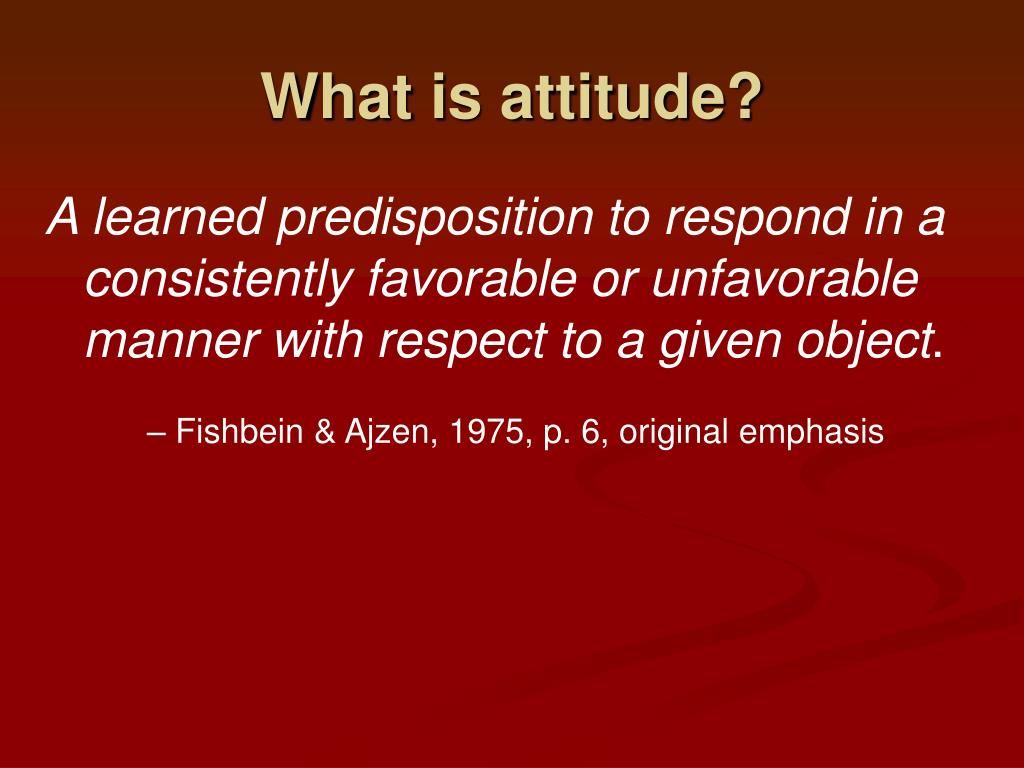 What is attitude?