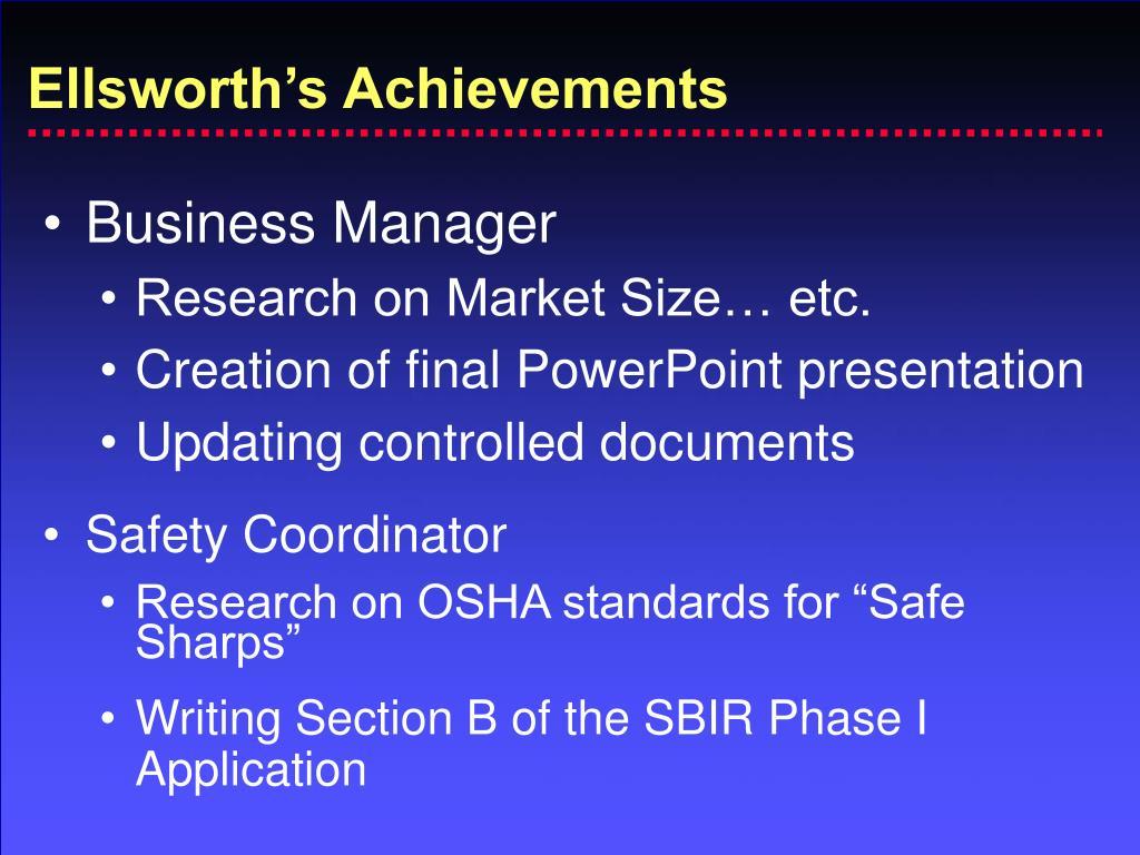 Ellsworth's Achievements