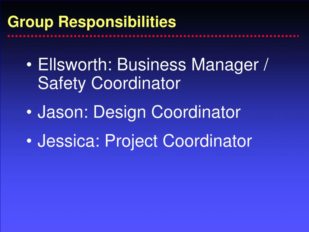 Group Responsibilities