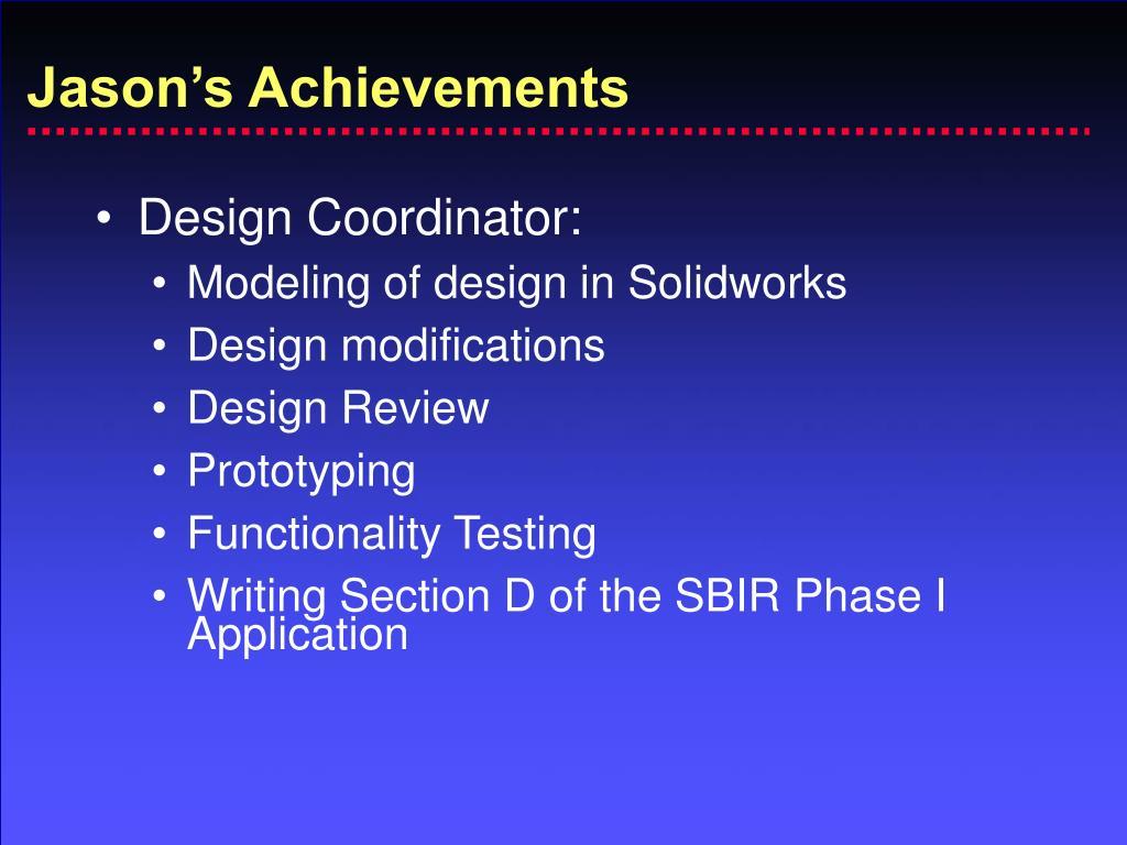 Jason's Achievements