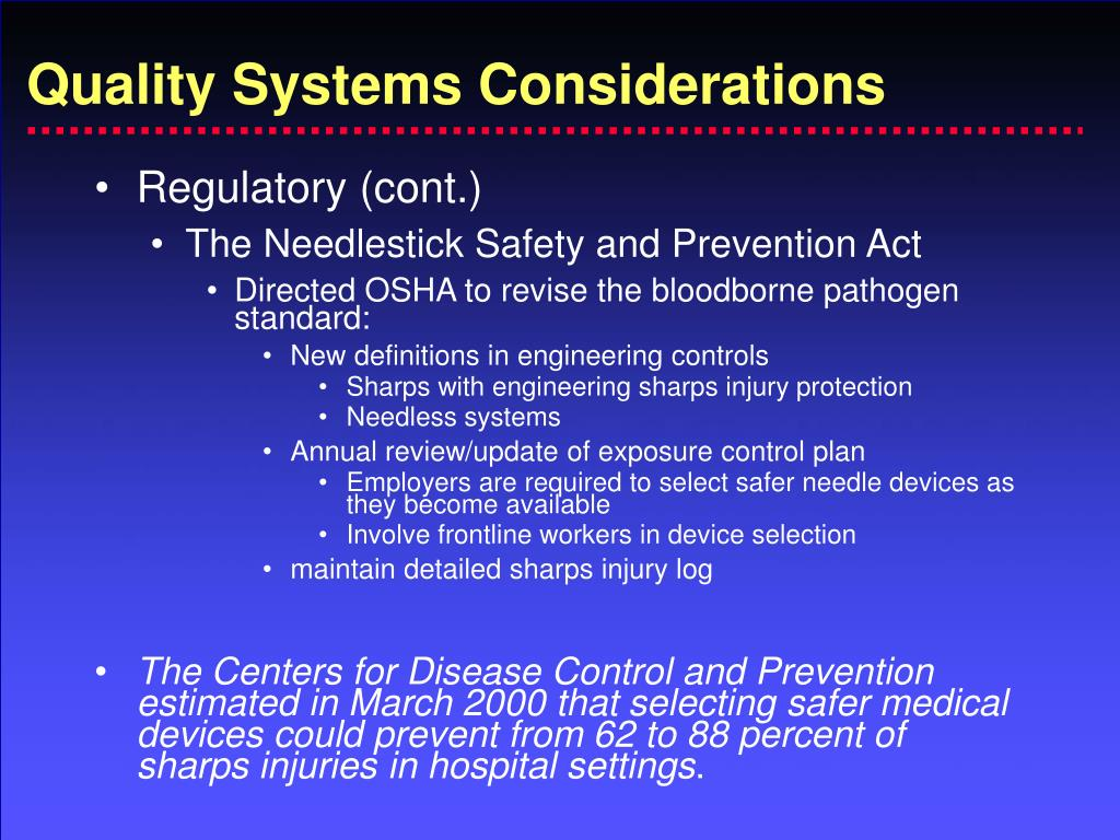 Quality Systems Considerations