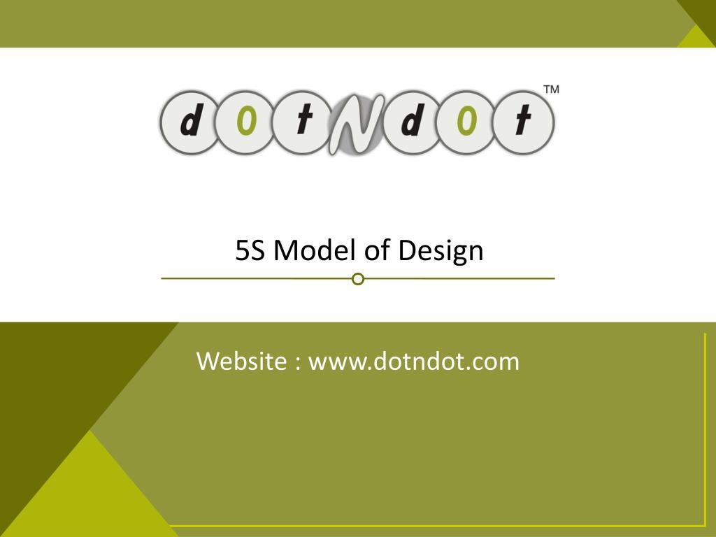 5S Model of Design