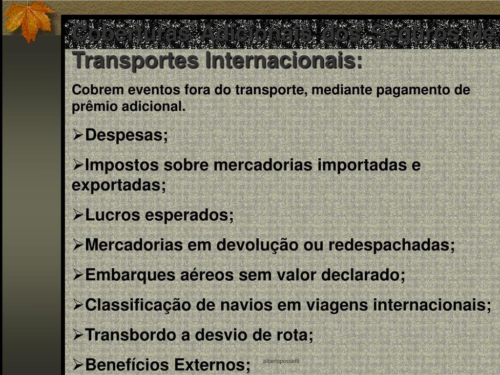 Coberturas Adicionais dos Seguros de Transportes Internacionais: