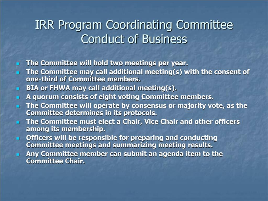 IRR Program Coordinating Committee Conduct of Business