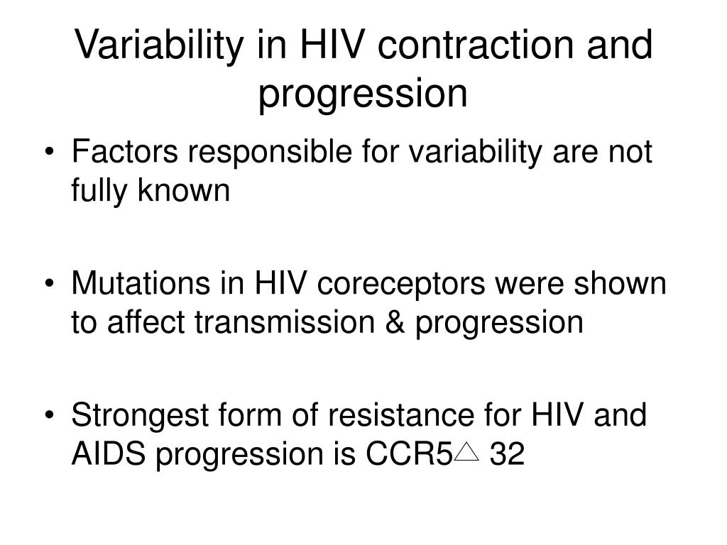 Variability in HIV contraction and progression