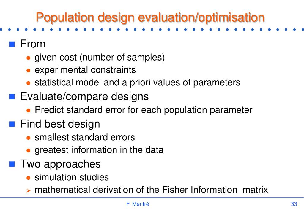 Population design evaluation/optimisation