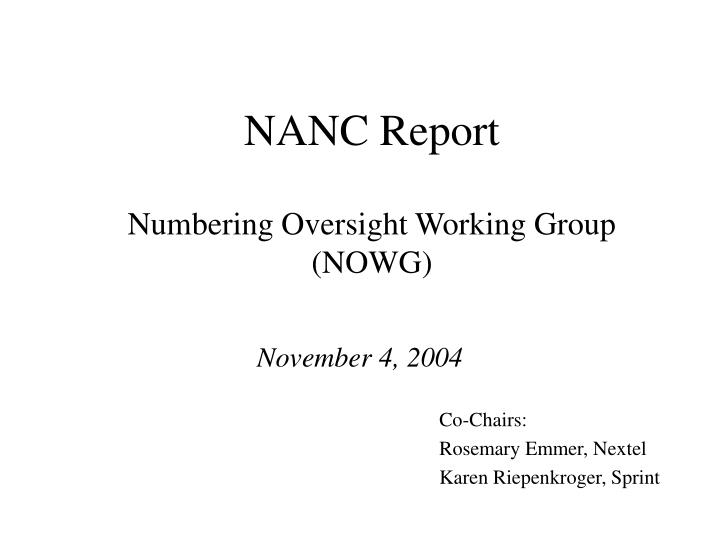 Nanc report numbering oversight working group nowg l.jpg