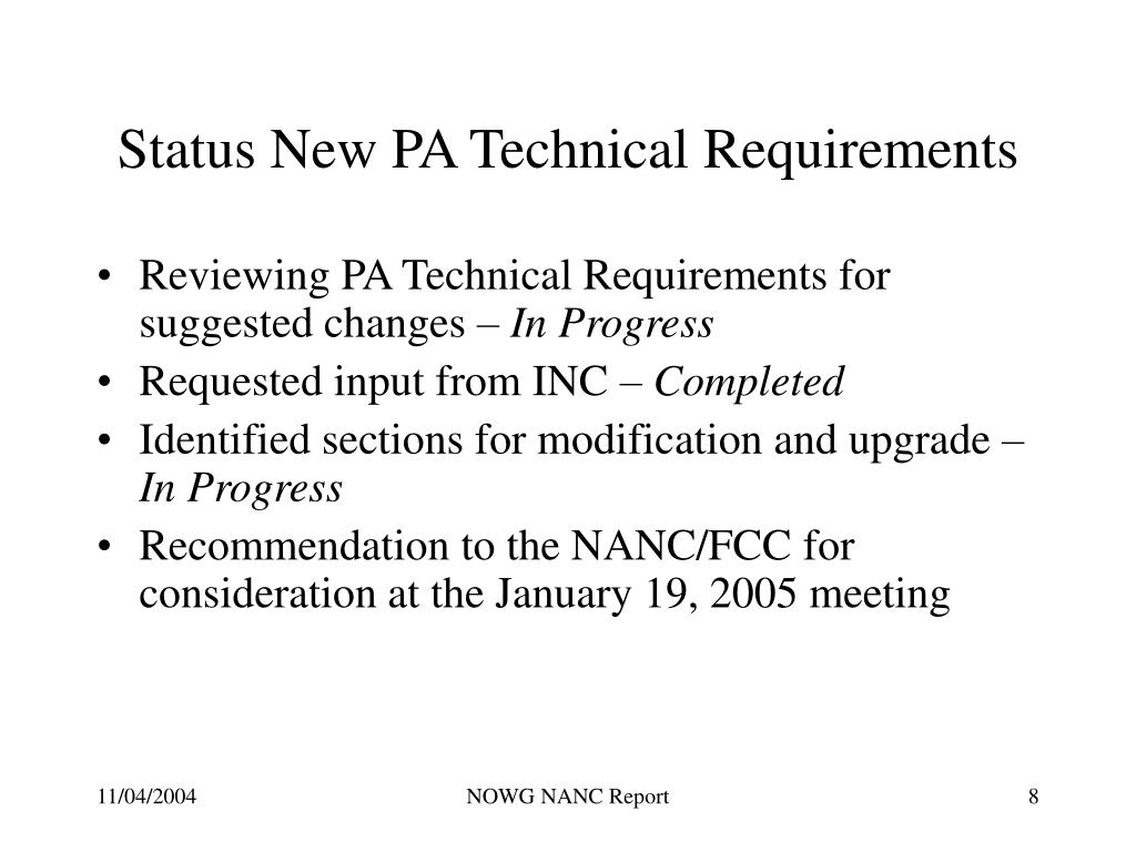 Status New PA Technical Requirements